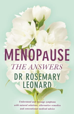 Menopause The Answers