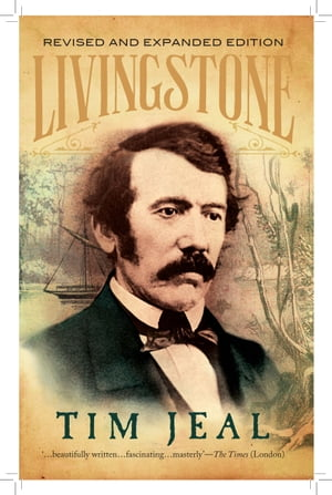 Livingstone Revised and Expanded Edition
