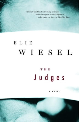 Book The Judges: A Novel by Elie Wiesel