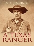 A Texas Ranger by N. A. Jennings