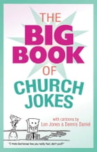 The Big Book of Church Jokes by Barbour Publishing
