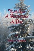 Year Four - A Quotation A Day by Elgin J. Dobbins