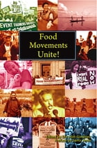 Food Movements Unite! Cover Image