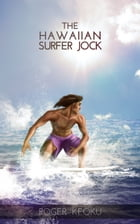 The Hawaiian Surfer Jock by Roger Keoku