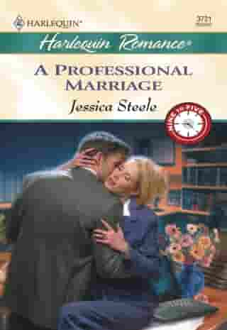 A Professional Marriage by Jessica Steele