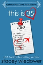 This Is 35 by Stacey Wiedower
