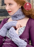 Pulse Protectors: E-Pattern from Vampire Knits by Kathy Pendry