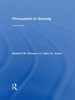 Persuasion and Contemporary Culture: Second Edition
