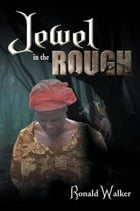 Jewel in the Rough