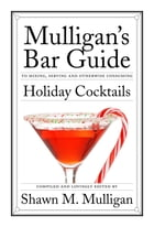 Holiday Cocktails: Mulligan's Bar Guide