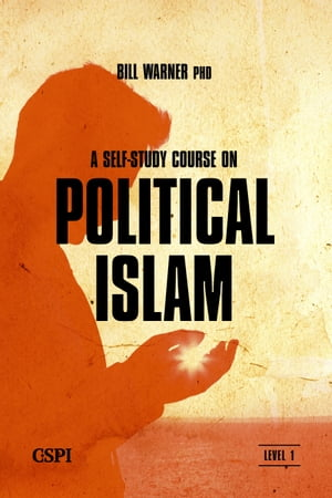 A Self-Study Course on Political Islam,  Level 1 A Three Level Course