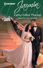 Secretos por revelar: Holly Springs (5) by CATHY GILLEN THACKER