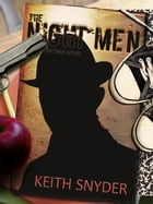 The Night Men by Keith Snyder