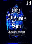 The Wizard's Son, Volume 2 (of 3) by Margaret Oliphant