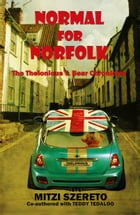 Normal for Norfolk (The Thelonious T. Bear Chronicles) by Mitzi Szereto