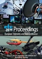 Proceedings etc2014: European Telemetry and Test Conference by The European Society of Telemetry
