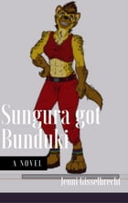 Sungura got Bunduki by Jenni Gisselbrecht