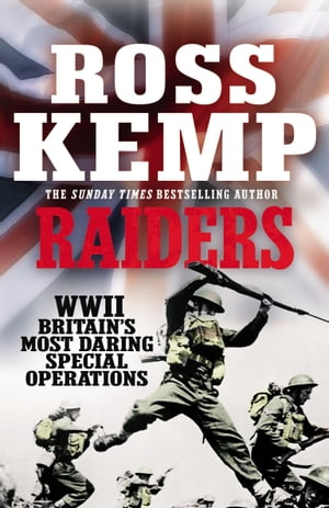 Raiders World War Two True Stories