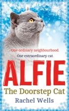 Alfie the Doorstep Cat by Rachel Wells