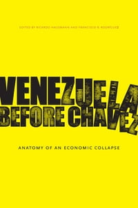 Venezuela Before Chávez: Anatomy of an Economic Collapse