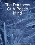 The Darkness of a Poetic Mind