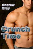 Crunch Time by Andrew Grey