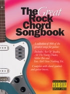 The Great Rock Chord Songbook