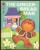 A BRIGED VERSION OF RAND MCNALLY'S GINGER BREAD MAN by j.w. carter