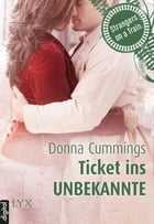 Strangers on a Train - Ticket ins Unbekannte by Donna Cummings