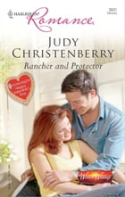 Rancher and Protector by Judy Christenberry