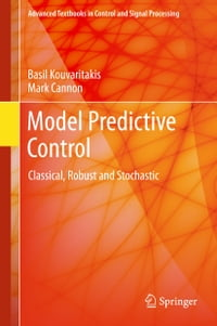 Model Predictive Control: Classical, Robust and Stochastic