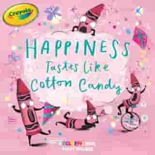 Happiness Tastes Like Cotton Candy by Tina Gallo