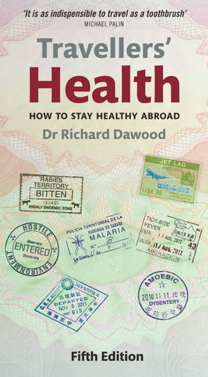 Travellers' Health How to stay healthy abroad