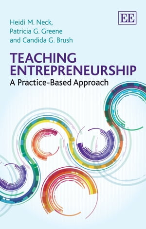 Teaching Entrepreneurship: A Practice-Based Approach by Brush