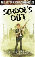 School's Out by Scott Andrews