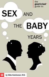 Sex and the Baby Years