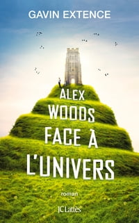 Alex Woods face à l'univers