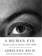 A Human Eye: Essays on Art in Society, 1997-2008 Cover Image