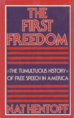 Book FIRST FREEDOM by Nat Hentoff