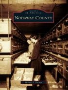 Nodaway County by Michael J. Steiner
