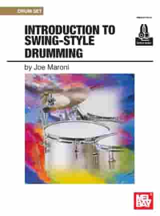Introduction to Swing-Style Drumming by Joe Maroni