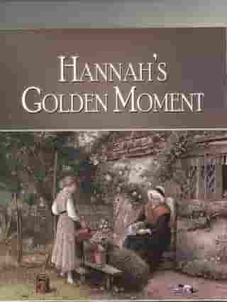 Hannah's Golden Moment by Edward L. Seyforth