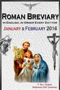 The Roman Breviary: in English, in Order, Every Day for January & February 2016 Deal