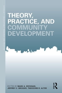 Theory, Practice, and Community Development