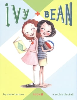 Book Ivy and Bean (Book 1) by Annie Barrows