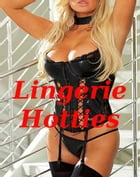 Lingerie Hotties by BDP