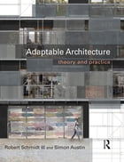 Adaptable Architecture: Theory and practice