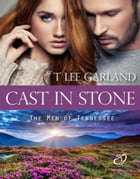 Cast In Stone by T Lee Garland