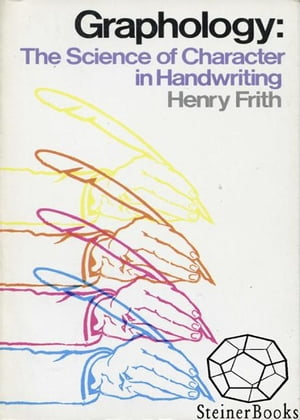Graphology: The Science of Character in Handwriting