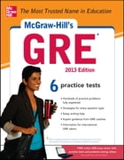 McGraw-Hill's GRE, 2013 Edition by Steven W. Dulan